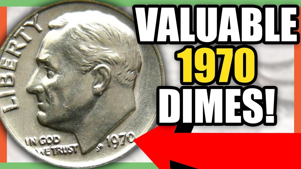 1970 DIME WORTH MONEY - RARE DIMES TO LOOK FOR IN POCKET CHANGE! - YouTube
