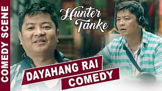 DAYAHANG RAI as HUNTER TANKE Full Comedy   Nepali Movie Comedy Scene   Lappan Chhappan