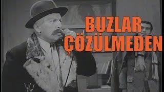 Buzlar Çözülmeden - Eski Türk Filmi Tek Parça