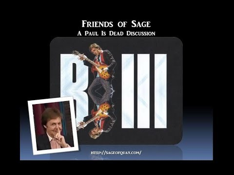 Sage of Quay Radio - Friends of Sage - A Paul Is Dead Discussion (Oct 2017)