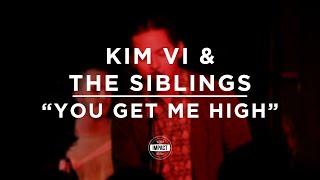 Kim Vi & the Siblings - You Get Me High (Live @ Mac's Bar)