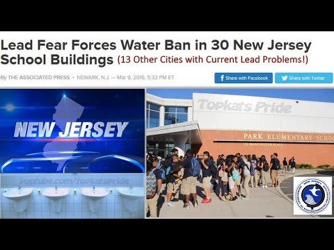 New Jersey: Lead Fears, 30 Schools Ban Water! (Lead Issues in 13 Cities)