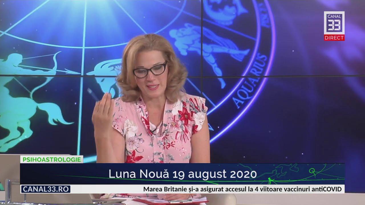 Luna Nouă 19 august 2020 - Horoscop cu Camelia Pătrășcanu