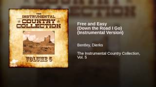 Free and Easy (Down the Road I Go) (Instrumental Version)