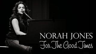 Norah Jones - For The Good Times (SR)