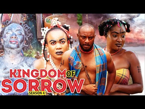 KINGDOM OF SORROW 4 - 2018 LATEST NIGERIAN NOLLYWOOD MOVIES