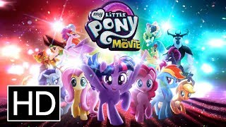 My Little Pony: The Movie - Official 'Heroes' Trailer
