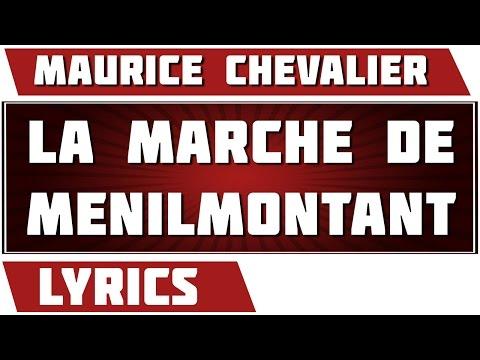 La Marche De Menilmontant - Maurice Chevalier - paroles