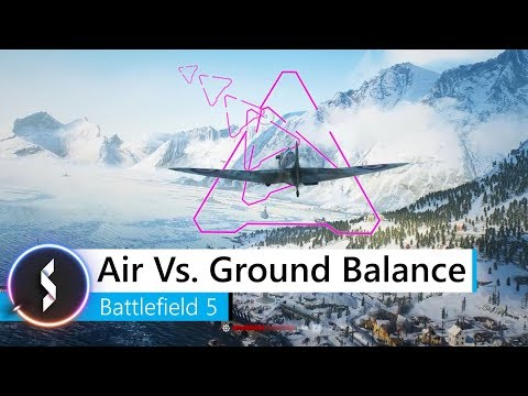 Air Vs. Ground Balance Battlefield 5 thumbnail