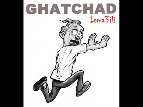 sif lgjam Ismaili - Ghatchad