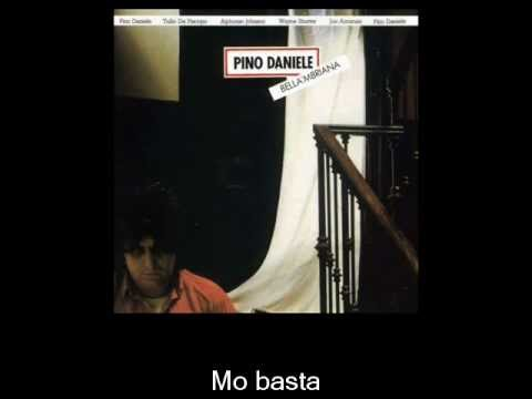 Pino Daniele - Mo basta