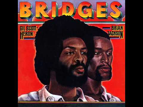 Gil Scott-Heron & Brian Jackson - Bridges [full album][HQ]