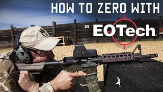 How to zero with EOTech | Shooting Techniques | Tactical Rifleman