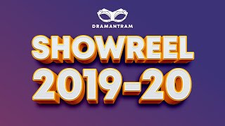 Official Showreel 2019-20 | Dramantram
