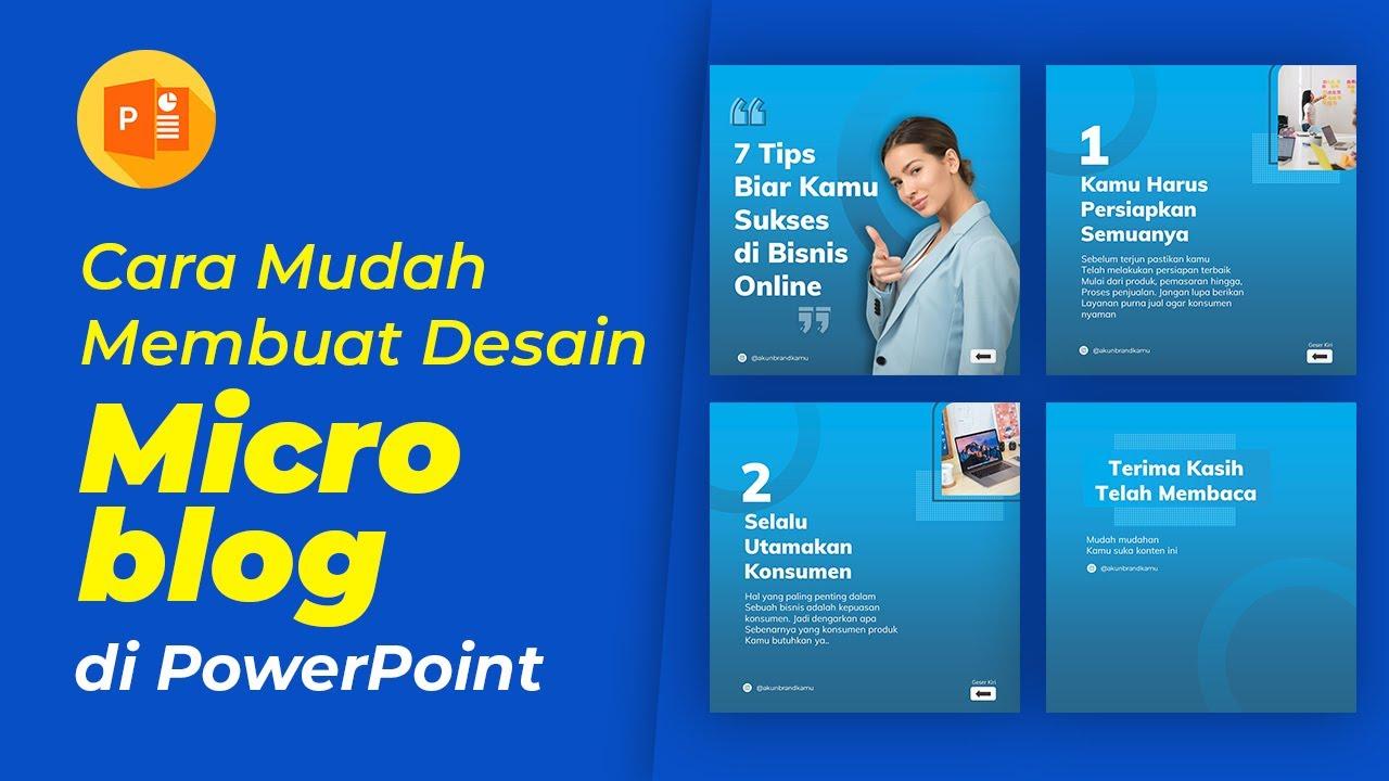Cara Mudah Membuat Desain Microblog di PowerPoint
