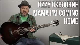 """How to Play """"Mama I'm Coming Home"""" Guitar Lesson"""