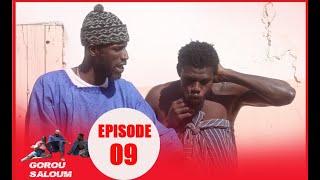 Série Gorou Saloum avec Sanékh, Niankou et Mandoumbé Ep9