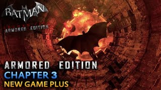 Batman: Arkham City Armored Edition - Wii U Walkthrough - Chapter 3 - The Steel Mill