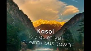 Discover Kasol in 50 Seconds!!
