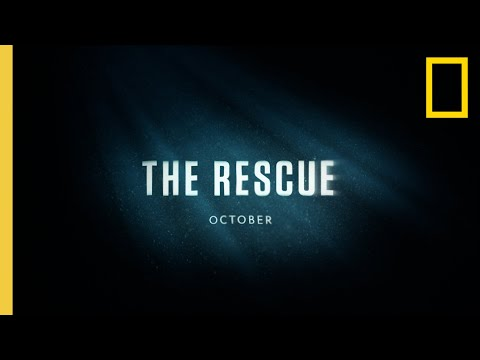 The-Rescue-Official-Trailer-National-Geographic-Documentary-Films