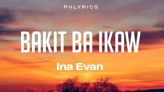 Ina Evan Cover | Bakit Ba Ikaw | Lyrics