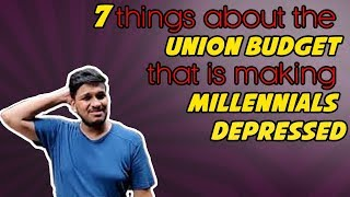 7 things about the Union budget 2019 that is making millenials depressed.