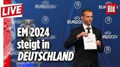 🔴 EM 2024 steigt in Deutschland | Vergabe der Fußball-Europameisterschaft 2024