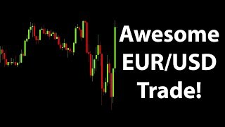 AWESOME Forex Live Trading in the EUR/USD!