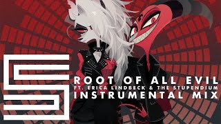 Silva Hound ft. Erica Lindbeck and The Stupendium - Root of All Evil (Instrumental Mix)