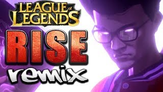 RISE (League of Legends) ~ Drum & Bass Remix