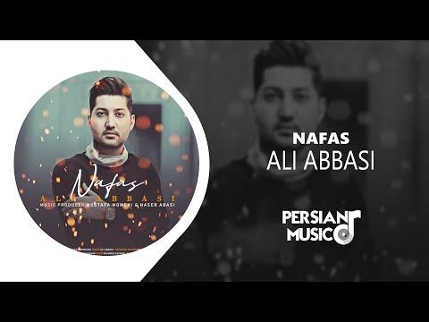 علی عباسی – آهنگ فارسی نفس | Ali Abbasi – Nafas new persian music