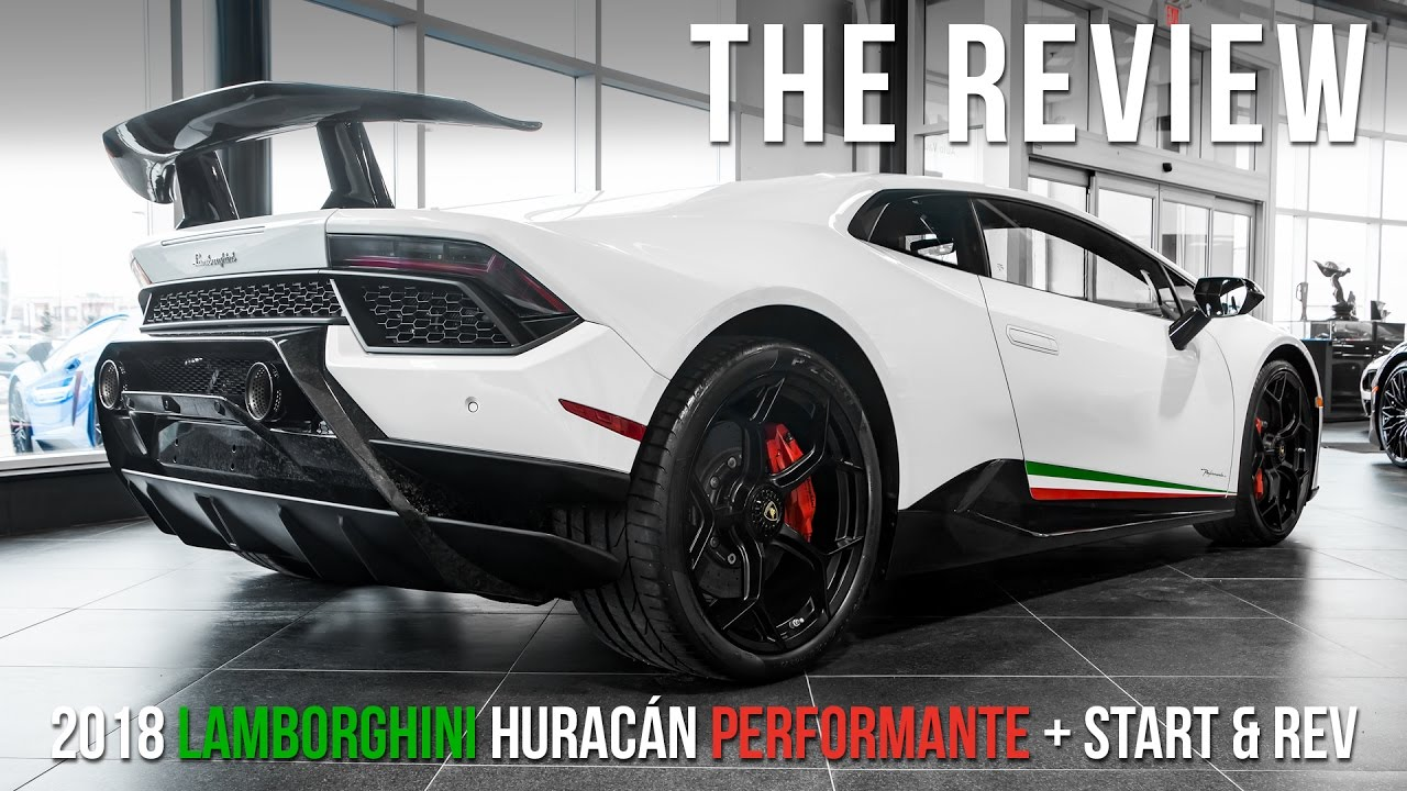2018 Lamborghini Huracán Performante Review With Start Rev