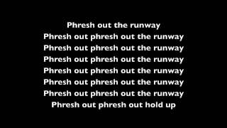 Rihanna Phresh Out The Runway Lyric Video