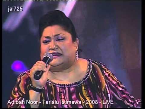 Adibah Noor - Terlalu Istimewa - 2008 - LIVE
