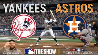 MLB The Show '18: Episode 32: YANKEES ALCS Game 2