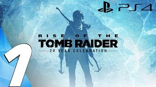 Rise of The Tomb Raider (PS4) - Gameplay Walkthrough Part 1 - Prologue (20 Year Celebration)