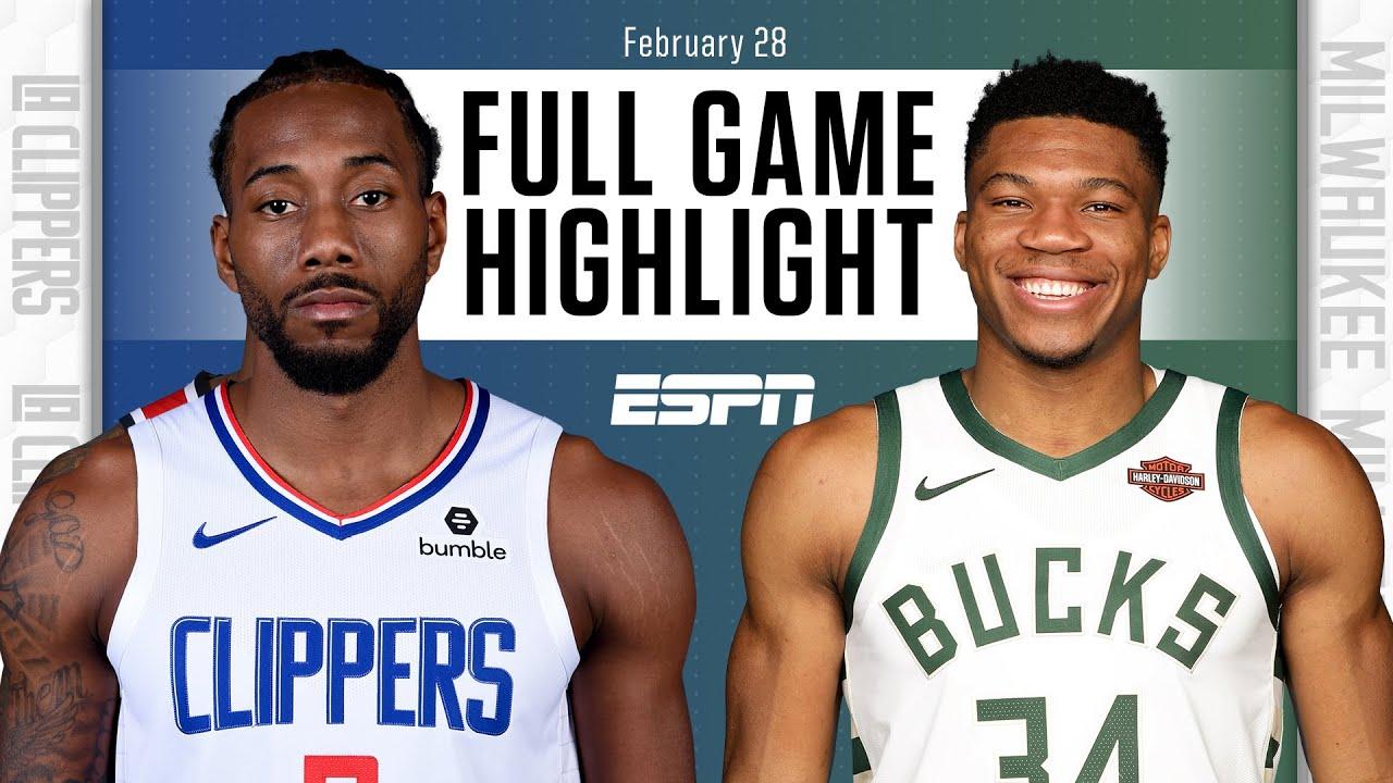 Clippers vs. Bucks - Game Recap - February 28, 2021 - ESPN