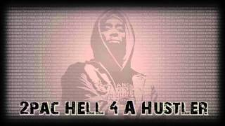2pac Hell 4 A Hustler(mp3+Download)