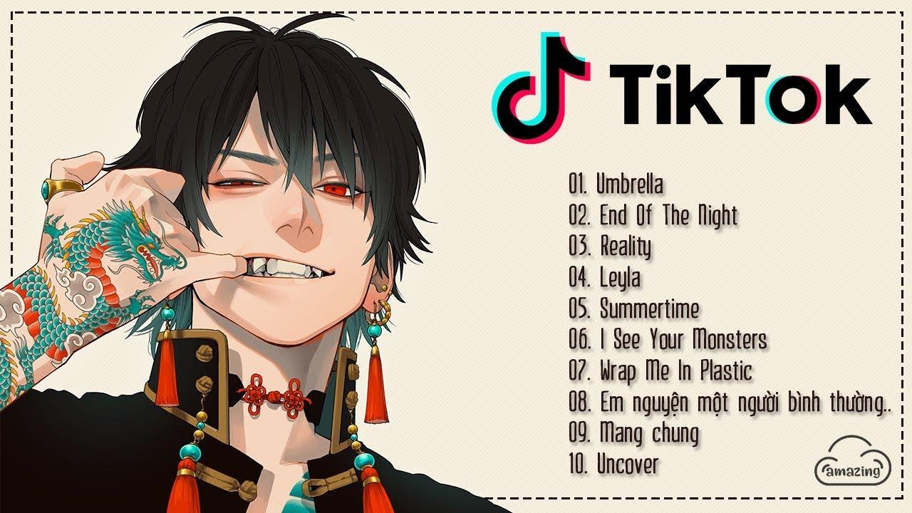 EDM TikTok - Top 10 Nhạc Tik Tok Remix Hay Nhất - Nhạc Tik Tok Gây Nghiện