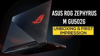 Asus ROG Zephyrus M GU502 Unboxing And First Impressions