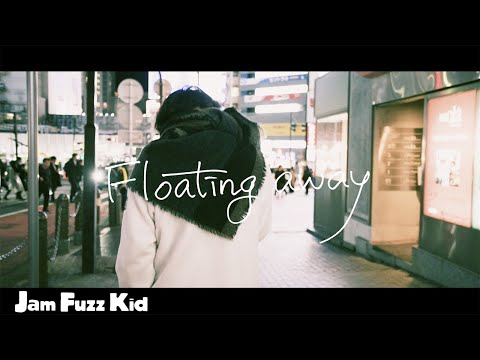 Jam Fuzz Kid - Floating away