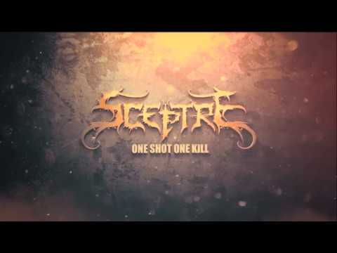 Sceptre - One Shot One Kill (Lyric Video)