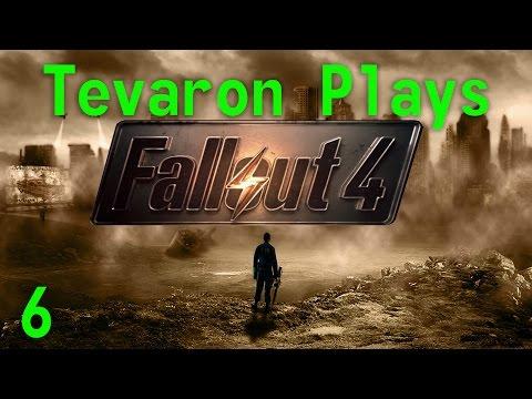 Tevaron Plays: Fallout 4 [P6] [Motor]