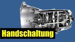 Wie funktioniert das Schaltgetriebe (Handschaltung)