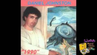 Watch Daniel Johnston Lord Give Me Hope video