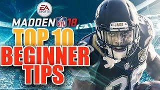 Madden NFL 18 Top 10 Tips to Take Your Game to the Next Level!