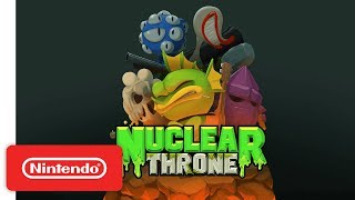 Nuclear Throne - Launch Trailer - Nintendo Switch