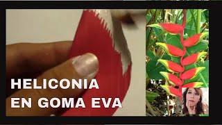 HELICONIA EN GOMA EVA -moldeado de flores exóticas