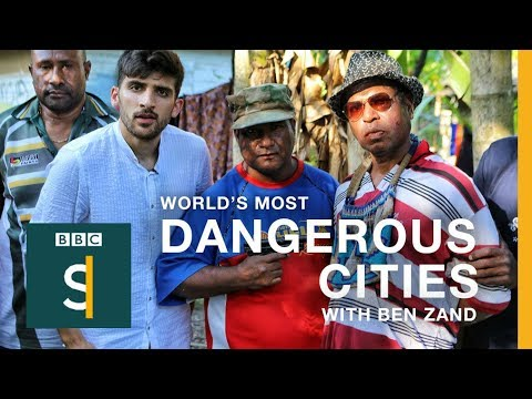 World's Most Dangerous Cities: Port Moresby (PNG) BBC Storie