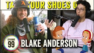 Blake Anderson (Workaholics, This Is Important) on TYSO - #99